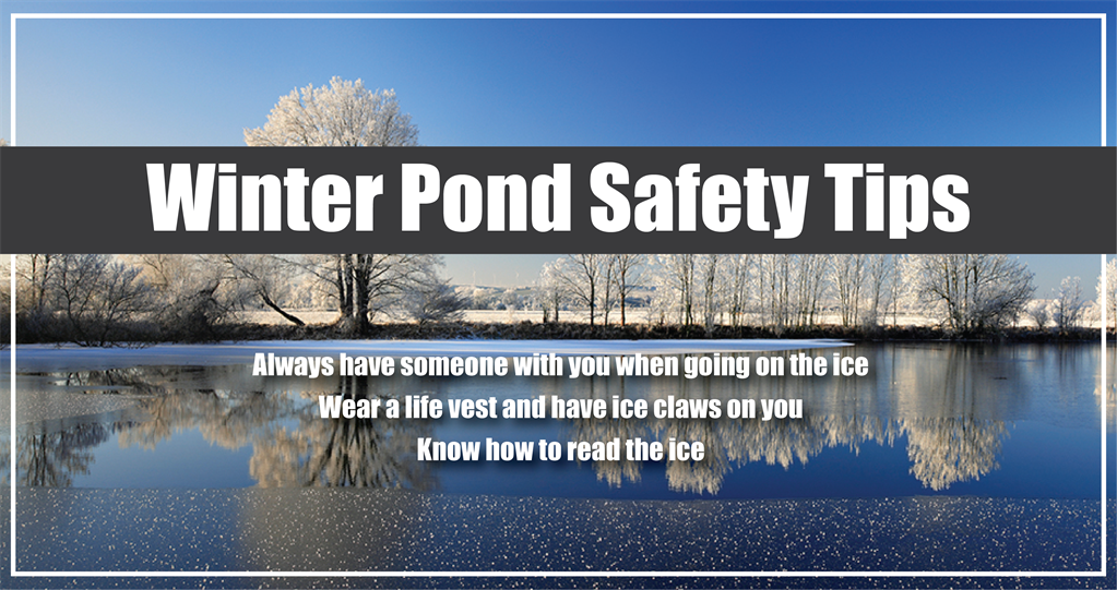 Winter Pond Safety Tips